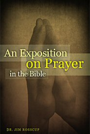 An Exposition on Prayer in the Bible