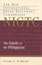 The Epistle to the Philippians: New International Greek Testament Commentary
