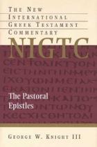 The Pastoral Epistles: New International Greek Testament Commentary