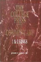 College Press NIV Commentary: 1 & 2 Kings