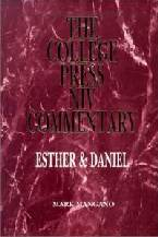 College Press NIV Commentary: Esther & Daniel