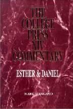 College Press NIV Commentary: Esther & Daniel