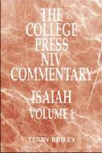 College Press NIV Commentary: Isaiah, Volume 1