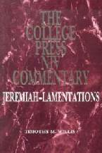 College Press NIV Commentary: Jeremiah & Lamentations