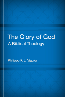 The Glory of God: A Biblical Theology