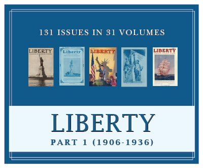 Liberty Magazine, Part 1 (1906–1936) (31 vols.) (131 issues)