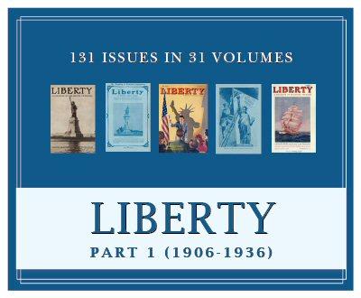 Liberty Magazine, Part 1 (1906–1936) (31 vols.) (131 issues)