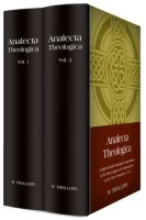 Analecta Theologica (2 vols.)
