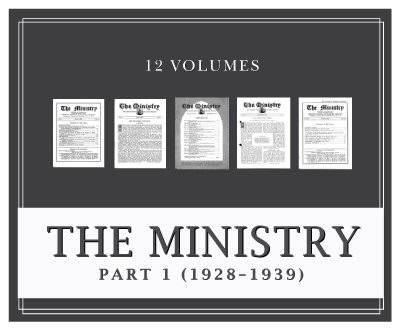 Ministry Magazine, Part 1 (1928–1939) (12 vols.)