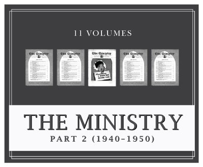 Ministry Magazine, Part 2 (1940–1950) (11 vols.)