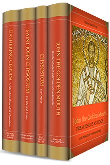 The Life of St. John Chrysostom (4 vols.)
