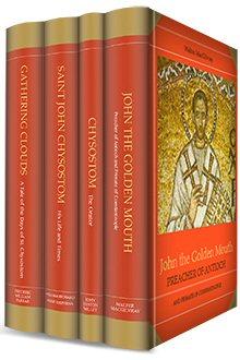 The Life of St. John Chrysostom (4 vols.)