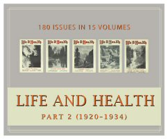 Life and Health Magazine, Part 2 (1920–1934) (Vols. 35–49) (180 issues)