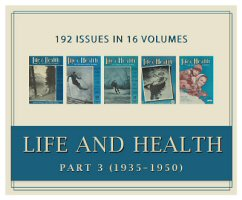 Life and Health Magazine, Part 3 (1935–1950) (Vols. 50–65) (192 issues)