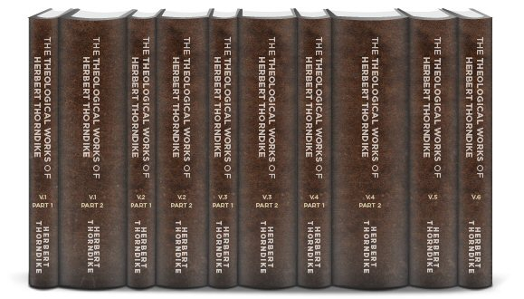 The Theological Works of Herbert Thorndike (10 vols.)