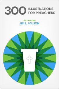 300 Illustrations for Preachers