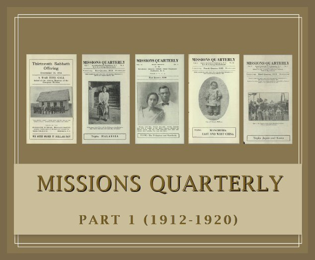 Missions Quarterly, Part 1 (1912–1920) (9 vols.) (39 issues)