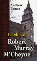La vida de Robert Murray M'Cheyne