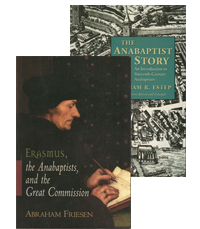 The Anabaptists (2 vols.)