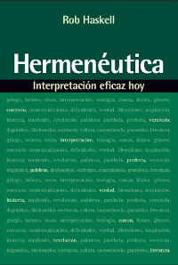 Hermenéutica: interpretación eficaz hoy