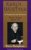Karol Wojtyła: The Thought of the Man Who Became Pope John Paul II