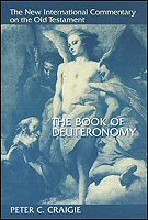 The New International Commentary on the Old Testament: The Book of Deuteronomy