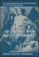 The New International Commentary on the Old Testament: The First Book of Samuel