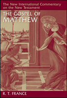 The New International Commentary on the New Testament: The Gospel of Matthew