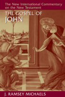 The New International Commentary on the New Testament: The Gospel of John