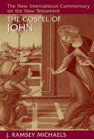 The New International Commentary on the New Testament: The Gospel of John
