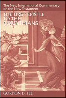 The New International Commentary on the New Testament: The First Epistle to the Corinthians