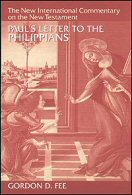 The New International Commentary on the New Testament: Paul's Letter to the Philippians
