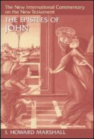 The New International Commentary on the New Testament: The Epistles of John