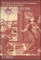 The New International Commentary on the New Testament: The Epistle to the Hebrews