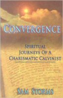 Convergence: Spiritual Journeys of a Charismatic Calvinist