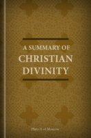 A Summary of Christian Divinity
