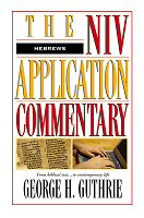 NIV Application Commentary: Hebrews