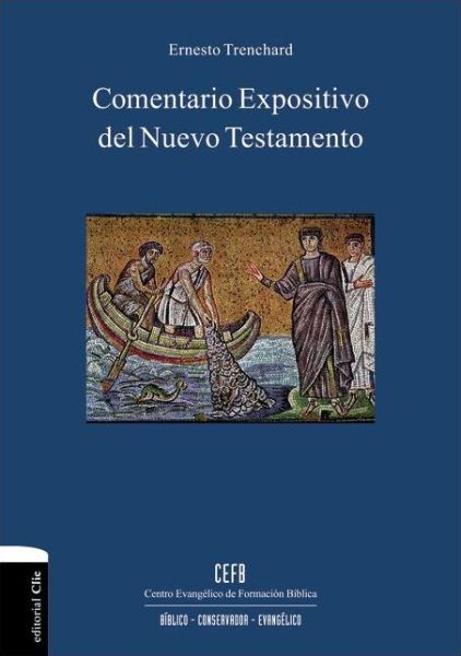 Comentario expositivo del Nuevo Testamento