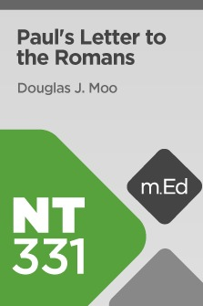 Mobile Ed: NT331 Book Study: Paul's Letter to the Romans