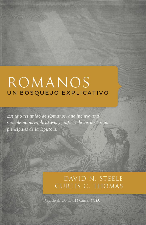 Romanos, un bosquejo explicativo