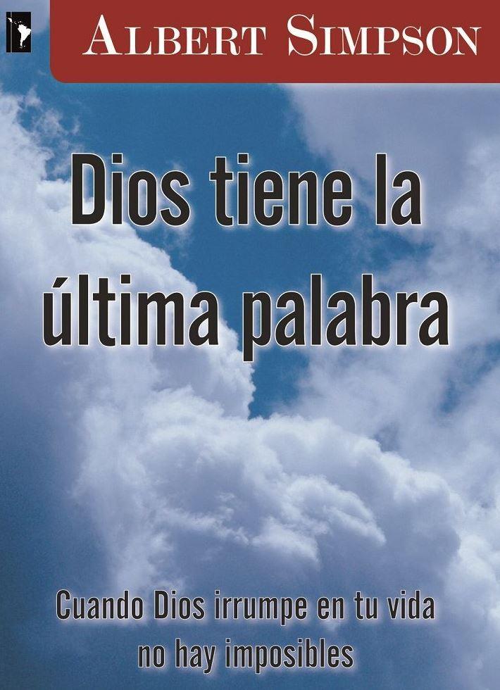 Dios tiene la última palabra