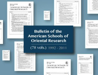 Bulletin of the American Schools of Oriental Research (78 vols.)