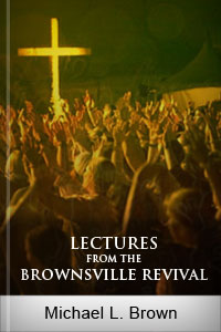 Lectures from the Brownsville Revival