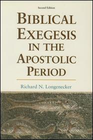 Biblical Exegesis in the Apostolic Period