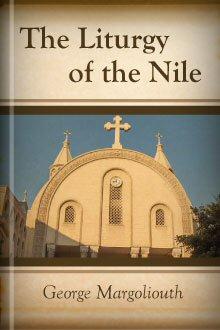 The Liturgy of the Nile