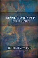 Manual of Bible Doctrines