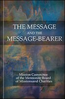 The Message and the Message-Bearer