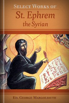 Select Works of St. Ephrem the Syrian