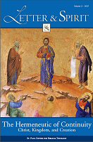 Letter and Spirit, vol. 3: The Hermeneutic of Continuity: Christ, Kingdom, and Creation