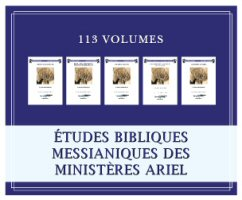 Collection d'études bibliques messianiques des Ministères Ariel